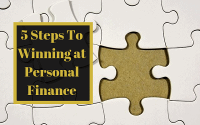 5 Steps To Winning at Personal Finance