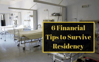 6 Financial Tips to Survive Residency