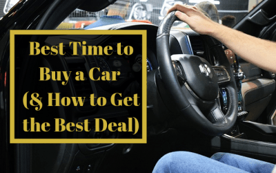 Best Time to Buy a Car & 8 Other Steps to Get the Best Deal
