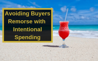 Avoiding Buyers Remorse with Intentional Spending