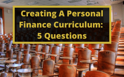 Creating A Personal Finance Curriculum: 5 Questions