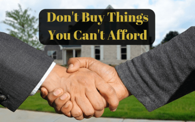Don't Buy Things You Can't Afford