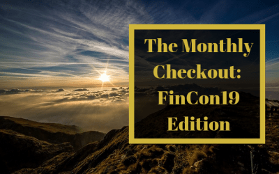 The Monthly Checkout: The FinCon19 Issue