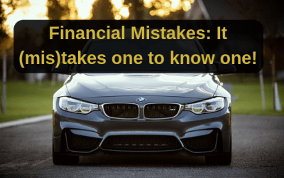 Financial Mistakes: It (mis)takes one to know one!