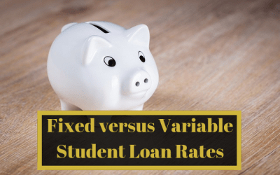 Fixed versus Variable Student Loan Rates