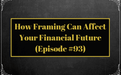 Framing Your Financial Future