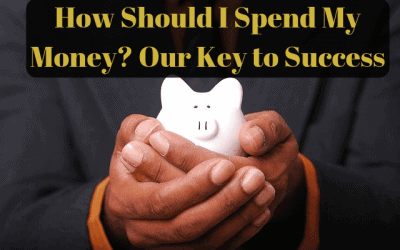 How Should I Spend My Money? Our Key to Success