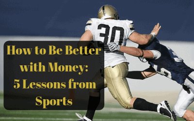 How to Be Better With Money: 5 Lessons from Sports