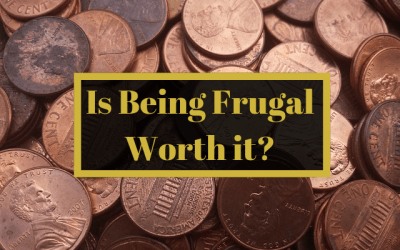 Is Being Frugal Worth it?