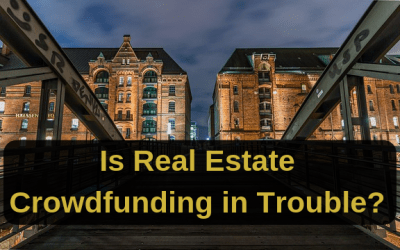 Is Real Estate Crowdfunding in Trouble?