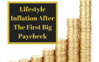Lifestyle Inflation After The First Big Paycheck