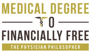 Medical Degree to Financially Free