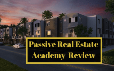 Passive Real Estate Academy Review