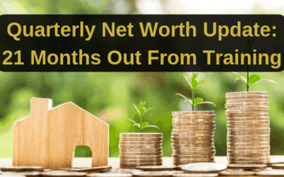 Quarterly Net Worth Update: 21 Months Out From Training