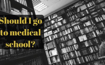 Should I go to medical school?