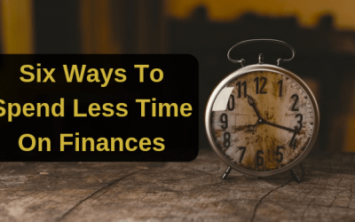 Six Ways To Spend Less Time On Finances