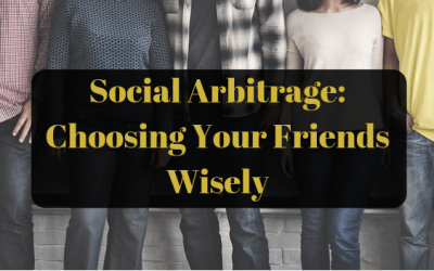 Social Arbitrage: Choosing Your Friends Wisely (BFS #4)