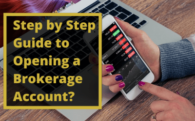 Step by Step Guide: How to Open a Brokerage Account?