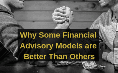 Why Some Financial Advisory Models are Better Than Others