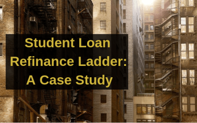 Student Loan Refinance Ladder:    A Case Study