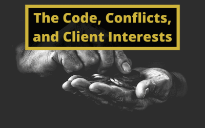 The Code, Conflicts, and Client Interests