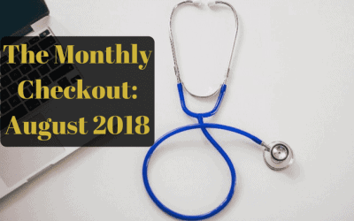 The Monthly Checkout of August 2018