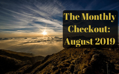 The Monthly Checkout: August 2019