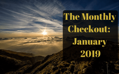The Monthly Checkout: January 2019