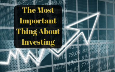 The Most Important Thing About Investing