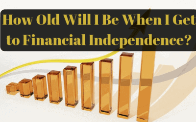 How Old Will I Be When I Get to Financial Independence?