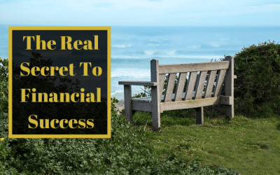 The Real Secret To Financial Success