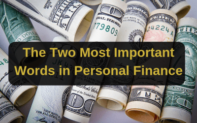 The Two Most Important Words in Personal Finance