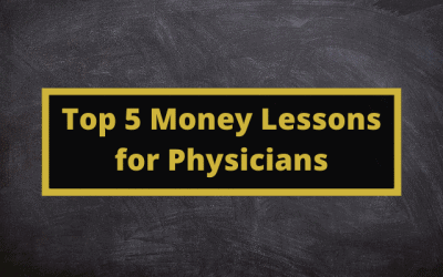 Top 5 Money Lessons for Physicians