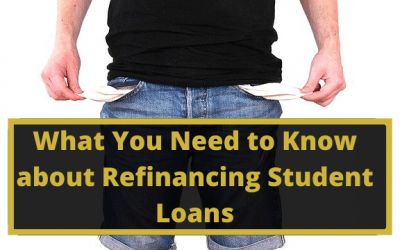 What You Need to Know about Refinancing Student Loans