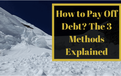 How to Pay Off Debt? The 3 Methods Explained